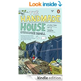 The Handmade House: A Love Story Set in Concrete