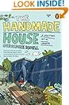 The Handmade House: A Love Story Set...