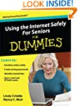 Using the Internet Safely for Seniors...