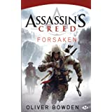 Assassin's Creed, Tome 5 : Forsakenpar Oliver Bowden