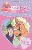 Katie Price Katie Price's Perfect Ponies: Pony Club Weekend: Book 4 (My Perfect Pony)