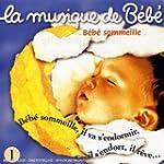 La Musique de b�b� Vol.1 - B�b� somme...