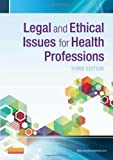 img - for Legal and Ethical Issues for Health Professions, 3e book / textbook / text book