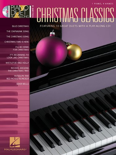 Christmas Classics: 1 Piano, 4 Hands: 8 (Piano Duet Play-Along)