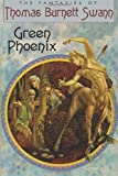 Green Phoenix (1434430987) by Swann, Thomas Burnett