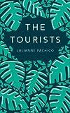 Julianne Pachico The Tourists