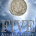 Five Audiobook by AnnaLisa Grant Narrated by Becky Doughty