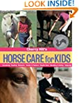 Cherry Hill's Horse Care for Kids: Gr...
