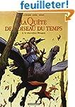 Qu�te de l'Oiseau du Temps (La) - Ava...