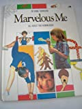 Marvelous Me ~ All About the Human Body
