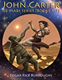 Image of John Carter of Mars Series [Books 1-7]: [Fully Illustrated] [Book 1 : A Princess of Mars, Book 2 : The Gods of Mars, Book 3 : The Warlord of Mars, ... of Mars, Book 7 : A Fighting Man of Mars]