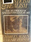Romanticism and Realism: The Mythology of Nineteenth-Century Art (0670548170) by Charles Rosen