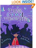 Think Cool Thoughts