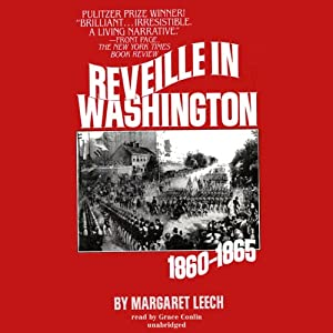 Reveille in Washington | [Margaret Leech]