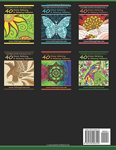 Coloring Books For Adults Volume 6: 40 Stress Relieving And Relaxing Patterns, Adult Coloring Books Series By ColoringCraze.com (ColoringCraze Adult ... Stress Relieving Coloring Pages For Grownups)