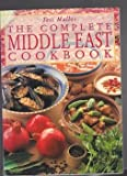 The Complete Middle East Cookbook (Complete cookbooks) (1898259305) by Mallos, Tess