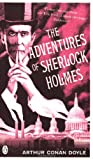 Arthur Conan Doyle The Adventures of Sherlock Holmes (Penguin Classics)