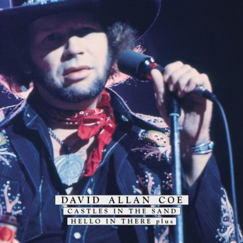 David Allan Coe - Hello In There - Zortam Music