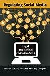 Regulating Social Media: Legal and Et...
