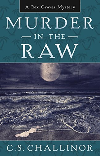 Murder in the Raw (A Rex Graves Mystery) PDF
