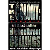 The Colony: Genesis (The Colony, Vol. 1) ~ Michaelbrent Collings