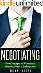 Negotiating: Proven Strategies and Te...