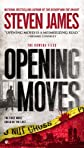 Opening Moves: The Bowers Files (Patrick Bowers)