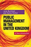 Public Management in the United Kingdom: A New Introduction