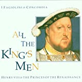All the King's Men - Music for Henry VIII