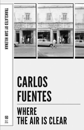 Where the Air Is Clear (Mexican Literature Series)