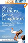Strong Fathers, Strong Daughters: 10...