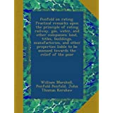 Penfold on rating. Practical remarks upon the principle of rating railway, gas, water, and other companies; land...