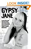 Gypsy Jane - I've Been Shot Four Times and Served Three Prison Terms�This is the Incredible Story of My Life in London's Criminal Underworld