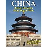 CHINA: Beijing, Shanghai, Hong Kong & Tibet ~ Analytical Software Inc