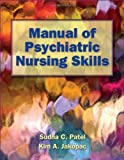 img - for Manual Of Psychiatric Nursing Skills book / textbook / text book