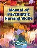 img - for Manual Of Psychiatric Nursing Skills book / textbook / text book
