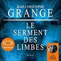Le serment des limbes Audiobook by Jean-Christophe Grangé Narrated by François d'Aubigny