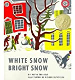 White Snow, Bright Snow (0590409891) by Alvin Tresselt