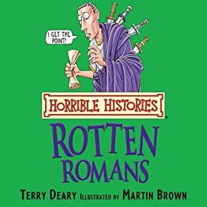 Horrible Histories: Rotten Romans Audiobook