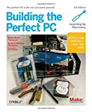 img - for Building the Perfect PC by Robert Bruce Thompson (2010-12-04) book / textbook / text book