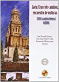 img - for Ja n: Cruce de caminos, encuentro de culturas: XXIII Asamblea General ALDEEU book / textbook / text book