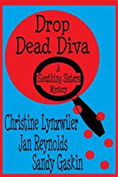 Drop Dead Diva (Sleuthing Sisters Mysteries Book 2)