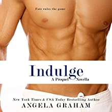 Indulge: Harmony, Book 0.5 (       UNABRIDGED) by Angela Graham Narrated by Jeffrey Kafer