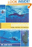Swimming for Total Fitness: A Progres...