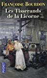 img - for les tisserands de la licorne book / textbook / text book