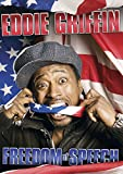 Eddie Griffin: Freedom of Speech