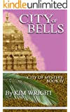 City of Bells (City of Mystery Book 4)