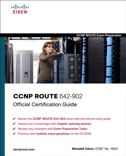 Wendell Odom - CCNP ROUTE 642-902 Official Certification Guide