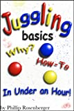 Juggling Basics, Why and How To