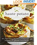 Haute Potato: From Pommes Rissolees t...